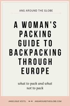 Women's Packing List for Backpacking Europe in the Summer