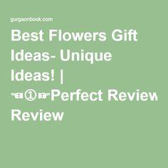 Best Flowers Gift Ideas- Unique Ideas! | ☜➀☞Perfect Review