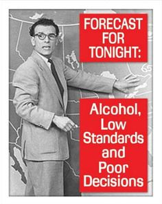 Tonight's Forecast Alcohol Drinking Tin Sign at AllPosters.com