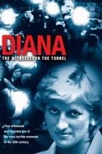 Diana The Witnesses in the Tunnel