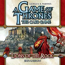 A Game of Thrones LCG Lions of the Rock expansion    The Lions of Casterly Rock have honored their sigil colors of crimson and gold well, through blood split and wealth gained. Lions of the Rock focuses on the ambitious House Lannister, their vast resources and love of intrigue.