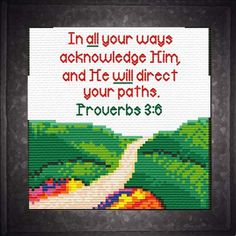Cross Stitch Bible Verse Paths, Proverbs In all your ways acknowledge Him, and He will direct your paths - Cross Stitch Bible Verse Paths, Proverbs In all your ways acknowledge Him, and He will direct - Cross Stitch Bookmarks, Cross Stitch Art, Simple Cross Stitch, Beaded Cross Stitch, Cross Stitch Borders, Cross Stitch Alphabet, Cross Stitch Designs, Cross Stitching, Cross Stitch Embroidery