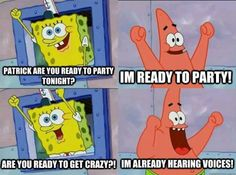 are you ready to party?!