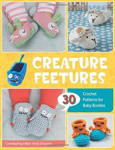 Creature Feetures 30 Crochet Patterns for Baby Booties * Check this awesome product by going to the link at the image.