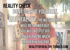 Don't starve yourself Best Quotes Ever, Body Is A Temple, Perfection Quotes, Anorexia, Reality Check, Healthier You, I Work Out, Want To Lose Weight, Fitness Transformation
