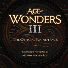 Soundtrack Review: Age Of Wonders III by Michiel Van Den Bos