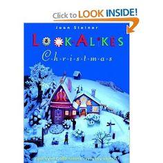 Look Alikes Christmas  by Joan Steiner,  2003
