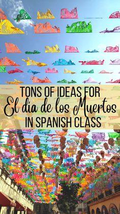 El día de los muertos in Spanish class blog post. Tons of resources for Day of the Dead in Spanish class. Día de los muertos en la clase de español.
