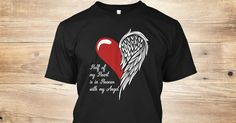Discover Half Of My Heart Is In Heaven T-Shirt from the Guardian Angel Brother, a custom product made just for you by Teespring. With world-class production and customer support, your satisfaction is guaranteed. - Half Of My Heart Is In Heaven With My Angel