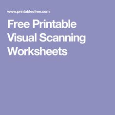 Free Printable Visual Scanning Worksheets