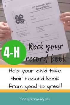 How to Rock Your Record Book! - Thriving On Ordinary Take your record book to the next level. Raising kids, tweens, and teen. County Fair Projects, 4h Fair, 4 H Clover, Show Rabbits, Show Goats, 4 H Club, Science Fair, Life Science, Forensic Science
