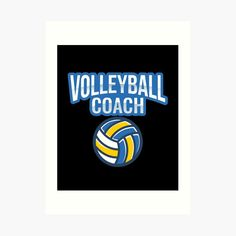 Volleyball Coach Art Print.  This cool volleyball coach art print will look great in any volleyball coaches home. Also available in volleyball coach t-shirt, volleyball hoodie and volleyball sweatshirt. This volleyball coach art print would make a great gift idea for any friend or family member that you know who coaches volleyball. | volleyball mug | volleyball clothes | volleyball posters | #volleyball #volley #beach