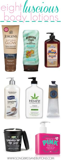 Songbirds and Buttons: 8 Luscious Body Lotions