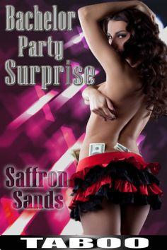 Bachelor Party Surprise #NewRelease | Saffron Sands