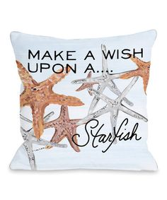 Another great find on #zulily! White Wish Upon a Starfish Throw Pillow #zulilyfinds