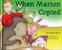 When Marion Copied: Learning About Plagiarism by Brook Berg,http://www.amazon.com/dp/1932146555/ref=cm_sw_r_pi_dp_6nfztb0PVS08SCW7
