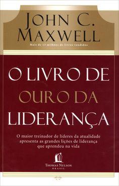 O Livro de Ouro da Liderança.