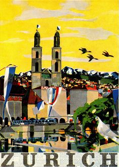 Max Hunziker Illustration  Tourist poster for the town of Zurich, Switzerland. From Graphis Annual 59/60.