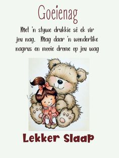 Teddy Bear Pictures, Good Night Greetings, Goeie Nag, Afrikaans Quotes, Christian Messages, Good Night Image, Qoutes, Night Night, Sleep Tight