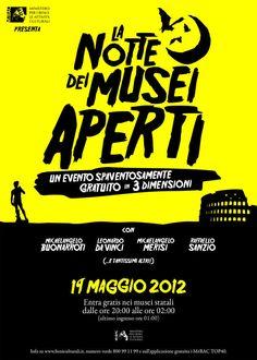 il 19 maggio, spaventosamente GRATIS:-)  www.beniculturali.it/nottedeimusei2012 e su www.lanottedeimusei.it l'elenco completo dei siti non statali che aderisocno all'iniziativa.