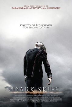 Forthcoming Movies: Trailer: Dark Skies (2013)