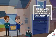 Las conexiones clandestinas ocasionan electrocuciones mortales e incendios. Comunícalas a la empresa de energía. #EnsaContigo