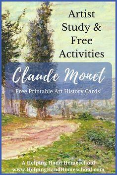 Claude Monet Artist Study and Free Activities + Free Printable Art History Cards from www.helpinghandhomeschool.com. #Homeschooling #art #unitstudy #unitstudies #Monet