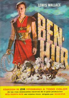 BEN-HUR - Charlton Heston as 'Ben-Hur' - Based on book by Lewis Wallace - Produced & Directed by William Wyler - Book Cover Art. Yul Brynner, Club Poster, Movie Poster Art, Gina Lollobrigida, Jean Simmons, Tyrone Power, Cinema Posters, Film Posters, Great Movies