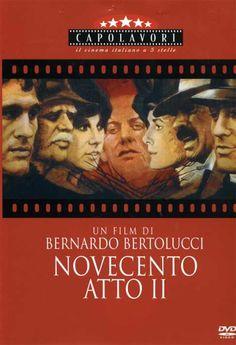 Novecento - Atto II (1976) - Film - Trama - Trovacinema