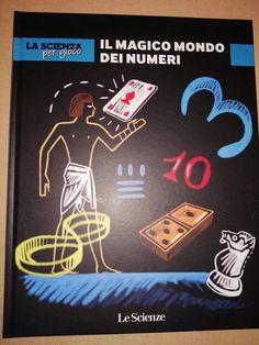 #cosastoleggendooggi La scienza per gioco il magico mondo dei numeri, volume 4. E dopo il libro degli esperimenti, quello della fisica e quello della chimica, ora è finalmente arrivato il momento della matematica. Non poteva che essere il suo preferito! Fortunatamente nel frattempo hanno anche risolto il problema della rilegatura.