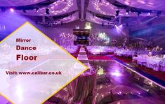 Get the Unique Event decor with our Special Mirror Dance Floor at Calibar.