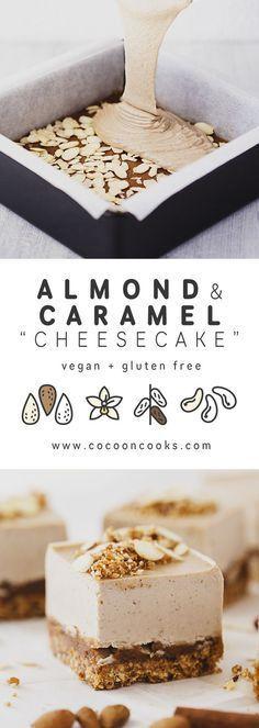 Dessert Recipe: Roasted Almond & Salted Caramel Cheesecake #vegan #recipes #healthy #plantbased #glutenfree #whatveganseat #dessert
