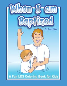 """Here's a great coloring book for 7 year- olds to get ready for baptism. Great for reverence in sacrament! It's available on Amazon. Just type in the title name """"When I am baptized"""""""