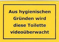 WC Schild aus hygienischen Gründen wird diese Toilette videoüberwacht