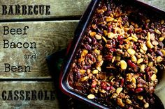 Barbecue Beef, Bean, and Bacon Casserole Recipe on Yummly