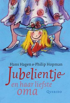 Jubelientje en haar liefste oma (Boek, 14e [uitgebr.] dr) door Hans Hagen | Literatuurplein.nl
