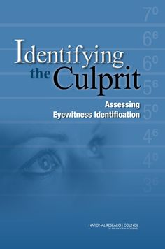 Identifying the Culprit: Assessing Eyewitness Identification