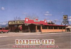 The Roadkill Cafe, Seligman, Arizona.  Maybe stop here on the way to Grand Canyon