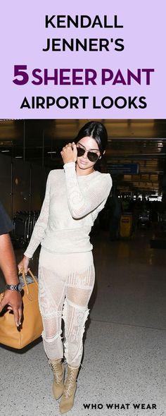 Kendall Jenner's 5 Sheer Pant Airport Looks