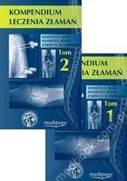 Kompendium leczenia złamań tom 1 - 2 (komplet) Kenneth Egol, Kenneth J. Koval, Joseph D. Zuckerman, red. wyd. pol. Sławomir Snela 978-83-61104-62-9
