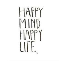 happy mind happy lif