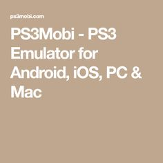 is a PlayStation 3 emulator software which runs games on smartphones and desktop PC's. Supported for Android (Apk), iOS, Windows & Mac OS.