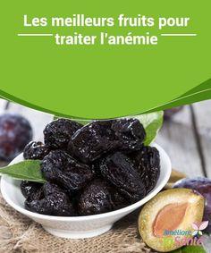 Les meilleurs fruits pour traiter #l'anémie   L'anémie peut toucher n'importe qui, n'importe quand. Ce #déficit en fer est dû à une mauvaise #alimentation, des règles abondantes, un #problème rénal, etc
