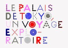 Identité visuelle du Palais de Tokyo / Travail en cours  -  signes, typographies, recherches signalétique, principe d'affiches, édition (Magazine Palais)…