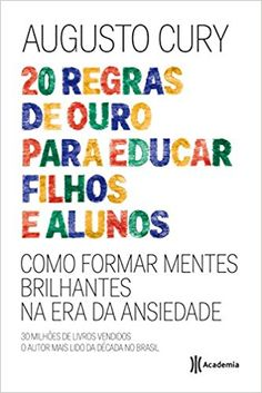 20 Regras de Ouro Para Educar Filhos e Alunos - 9788542209907 - Livros na Amazon Brasil Good Books, Books To Read, My Books, Library Activities, Coping Skills, Emotional Intelligence, Infant Activities, Positive Mindset, Kids Education