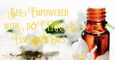 Copy of Bee Empowered with d?TERRA Essential Oils