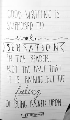 I think is true for both books and screen. The writing in a film should be just as vivid and concise as any novel. You can see the rain on screen, but if the mood isn't there, if the characters aren't right, it's just rain.