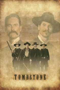 "Tombstone...""I'm your Huckleberry"" One of our favorite movies.. Val Kilmer made an Excellent Doc Holiday in the Movie."