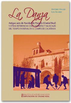 La Danza : Antiguo auto de Navidad de Pozuelo / Antonio Vallejo, Luis Álvarez