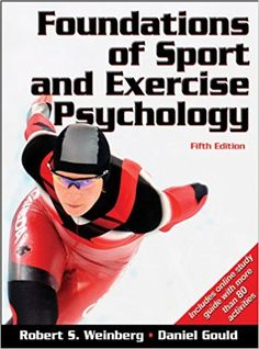 Foundations of Sport and Exercise Psychology With Web Study Guide-5th Edition: Robert Weinberg, Daniel Gould: 9780736083232: AmazonSmile: Books